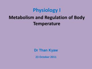 Metabolism and Regulation of Body Temperature