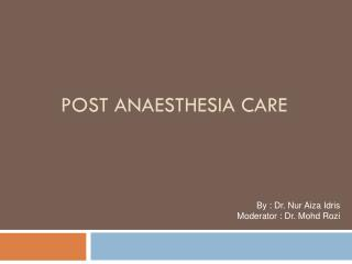 Post  AnAesthesia Care