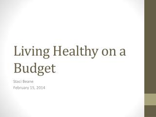 Living Healthy on a Budget