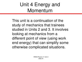 Unit 4 Energy and Momentum