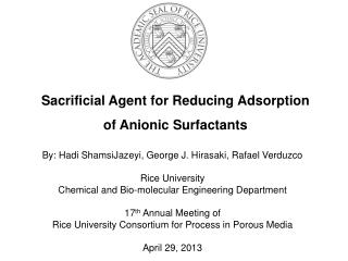 Sacrificial Agent for Reducing Adsorption of Anionic Surfactants