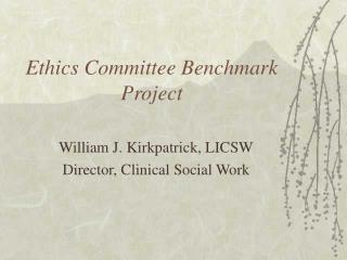 Ethics Committee Benchmark Project