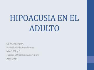 HIPOACUSIA EN EL ADULTO