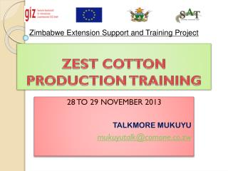 ZEST COTTON PRODUCTION TRAINING