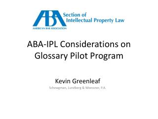 ABA-IPL Considerations on Glossary Pilot Program