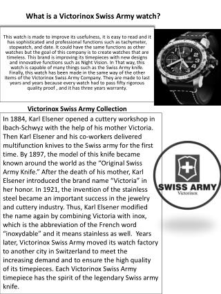 What is a  Victorinox Swiss Army watch?