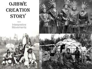 Ojibwe creation story