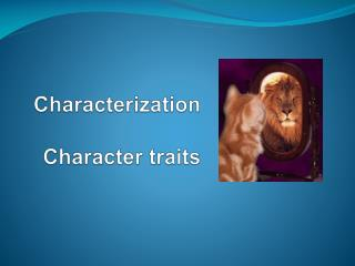 Characterization  Character traits