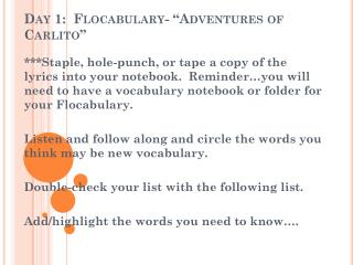 "Day 1:   Flocabulary - ""Adventures of  Carlito """