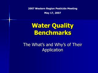 Water Quality Benchmarks