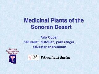 Medicinal Plants of  the Sonoran  Desert