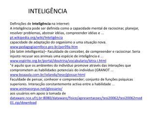 Defini��es de  Intelig�ncia  na internet: