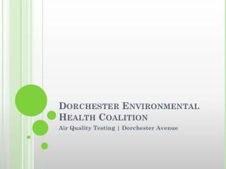 Dorchester Environmental Health Coalition