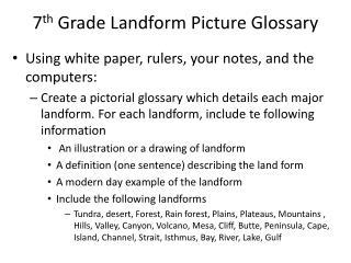 7 th  Grade Landform Picture Glossary