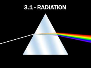 3.1 - radiation