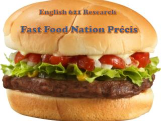 Fast Food Nation Pr�cis