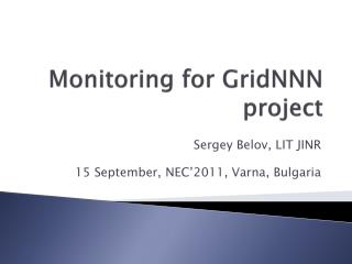 Monitoring for  GridNNN  project