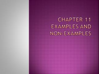 Chapter  11  Examples and Non-Examples