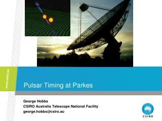 Pulsar Timing at Parkes