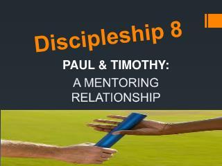 Discipleship 8