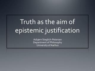 Truth as the aim of  epistemic justification