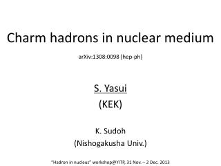 Charm hadrons in nuclear medium