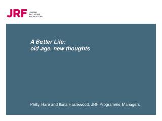 A Better Life: old age, new thoughts