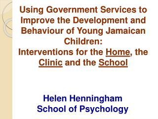 Helen  Henningham School of Psychology