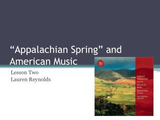 """Appalachian Spring"" and American Music"