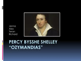 "Percy Bysshe Shelley ""Ozymandias"""