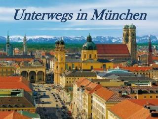 Unterwegs  in  München