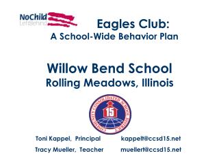 Eagles Club:                  A School-Wide Behavior Plan