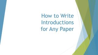 How to Write  I ntroductions  for Any  P aper