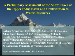 Richard Armstrong, CIRES/NSIDC, University of  Colorado