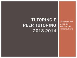 Tutoring e Peer tutoring 2013-2014