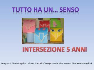INTERSEZIONE 5 ANNI