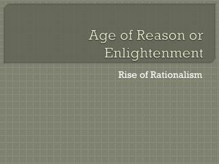 Age of Reason or Enlightenment
