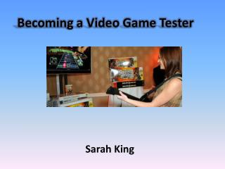 Becoming a Video Game Tester