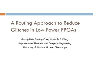 A Routing Approach to Reduce Glitches in Low Power FPGAs