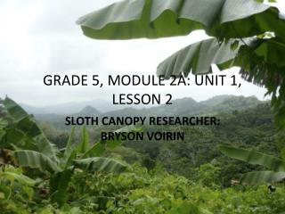 GRADE 5, MODULE 2A: UNIT 1, LESSON 2