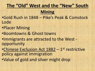 The �Old� West and the �New� South