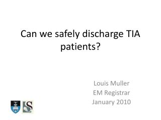 Can we safely discharge TIA patients?