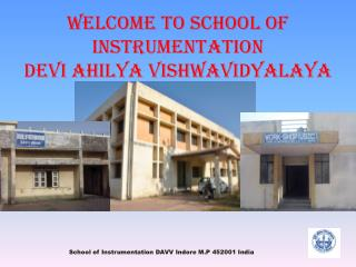 Welcome to School of Instrumentation Devi  ahilya vishwavidyalaya