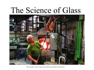 The  Science  of Glass