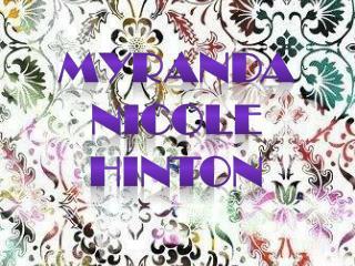 Myranda  Nicole  Hinton