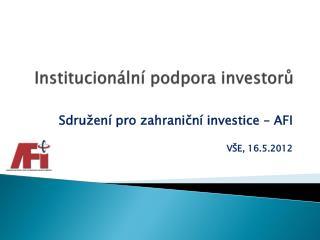 Institucionální podpora investorů