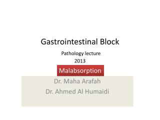 Gastrointestinal Block Pathology lecture 2013