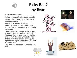 Ricky Rat 2  by Ryan