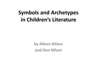Symbols and Archetypes in Children's Literature