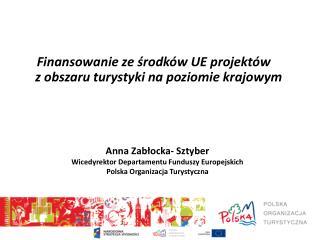 Finansowanie ze środków UE projektów  z obszaru turystyki na poziomie krajowym